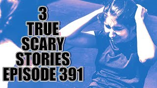 3 scary stories videos / InfiniTube