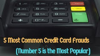 5 Most Common Credit Card Frauds in 2018