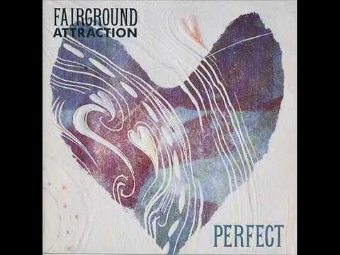 Perfect - Fairground Attraction
