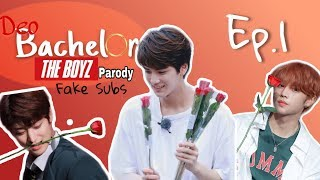 "THE BOYZ FAKE SUBS - DeoBachelor Ep 1 ""Introductions"" 