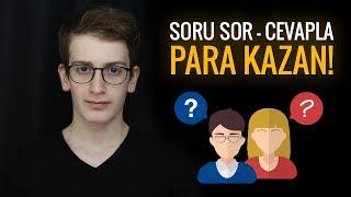 SORU SOR - CEVAPLA PARA KAZAN! - İNTERNETTEN PARA KAZANMA