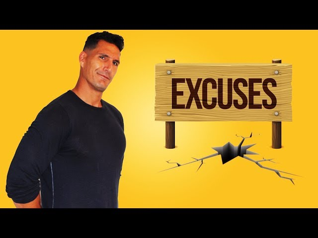 High Quality Excuses... Are You Falling Into This Trap?