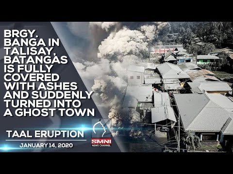 BRGY.  BANGA IN TALISAY, BATANGAS IS FULLY COVERED WITH ASHES AND SUDDENLY TURNED INTO A GHOST TOWN
