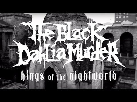 The Black Dahlia Murder - Kings of the Night World (OFFICIAL VIDEO)