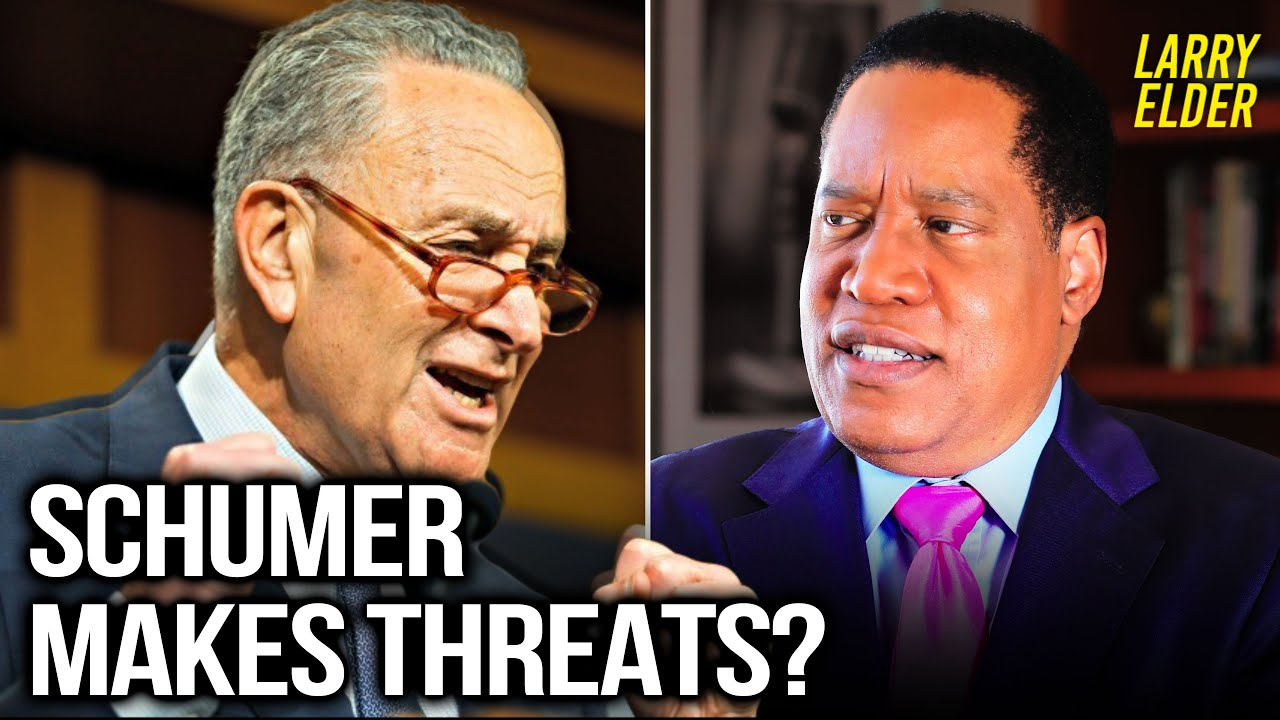 Did Schumer Threaten Supreme Court Justices Kavanaugh and Gorsuch? | Larry Elder