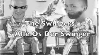 The Swingers - Alle Os Der Swinger