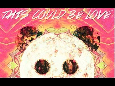 This Could Be Love ❤ (Leonardo Lira Remix)