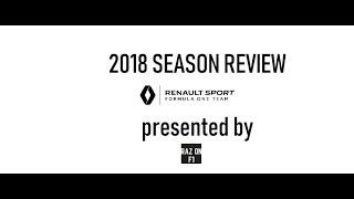 2018 SEASON REVIEW   Renault Sport Formula One Team   VLOG 192   Raz on F1