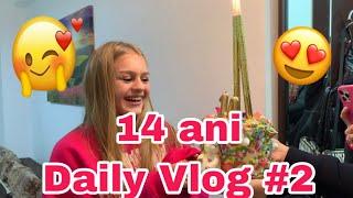 Daily Vlog #2 | Surpriza de ziua mea | 14 ani |??