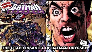 The Insanity of Neal Adams' Batman Odyssey
