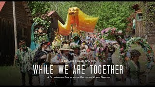 While We Are Together: The Brasstown Morris Dancers Documentary | Teaser Trailer
