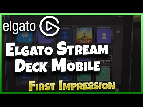 Elgato Stream Deck Mobile - First Impressions!