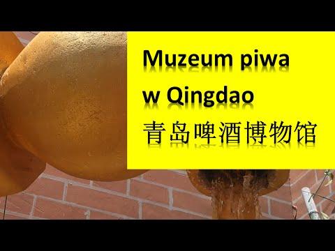 Muzeum Piwa w Qingdao (青岛啤酒博物馆)