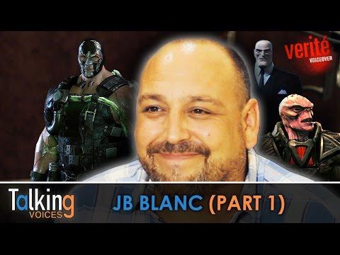 JB Blanc  Talking Voices Part 1