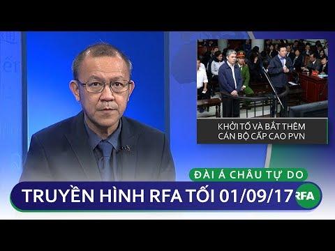 Thời sự tối 01/09/2017 | Khởi tố và bắt thêm cán bộ cấp cao PVN © Official RFA