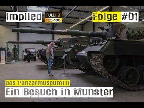 Ein Besuch im Panzer Museum Munster #01 vom Wotan bis zum Tiger 1