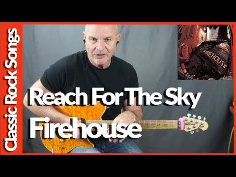 Reach For The Sky By Firehouse - Guitar Lesson Tutorial