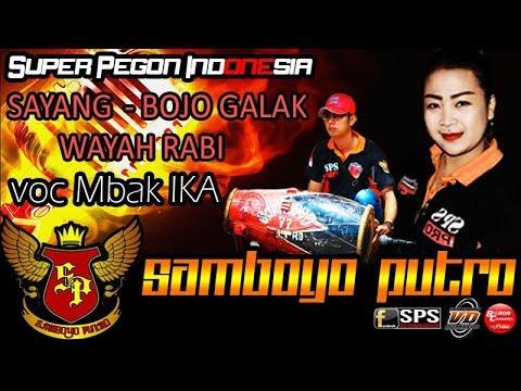 SAMBOYO PUTRO Lagu Sayang, Bojo Galak, Wayah Rabi Voc Mbak IKA Super Pegon Indonesia