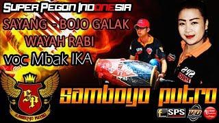Gambar cover SAMBOYO PUTRO Lagu Sayang, Bojo Galak, Wayah Rabi Voc Mbak IKA Super Pegon Indonesia
