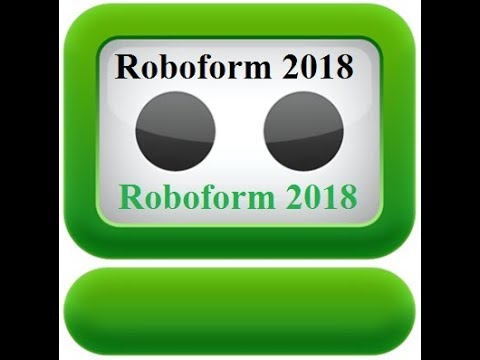 How to Download & install Roboform 2018 ( win7 | Win8, 8.1 & 10) 32 & 64 Bit