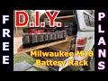 DIY Milwaukee M18 Battery Rack