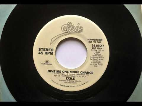 Give Me One More Chance , Exile , 1984