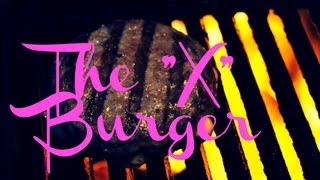The X burger BBQ recipe - Pitmaster X