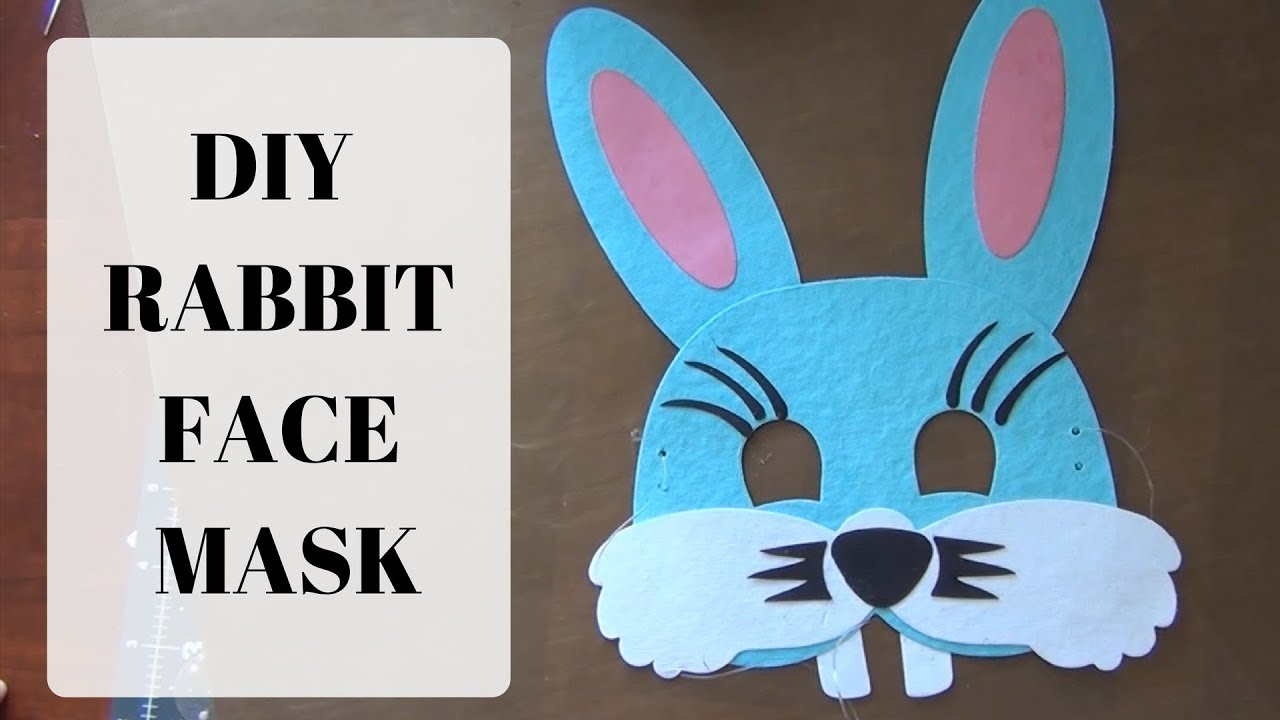 How To Make A Rabbit Face Mask For Kids Simple Easy