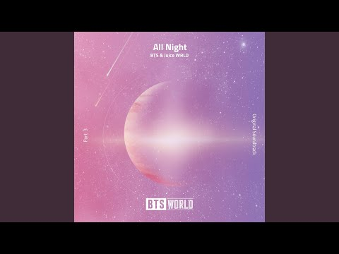 All Night (BTS World Original Soundtrack) (Pt. 3)