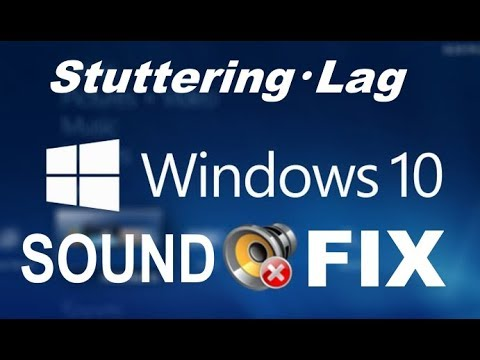 how-to-fix-sound-lag-and-stuttering/crackling-audio-on-windows-10/8/7-[2020-working]