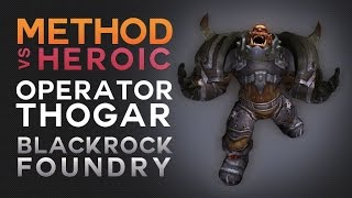 Method vs Operator Thogar Heroic