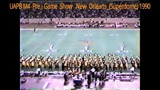 UAPB M4  Pre-Game Show (New Orleans Superdome) 1990