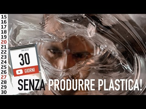 30 giorni senza produrre plastica! (impossibile?)