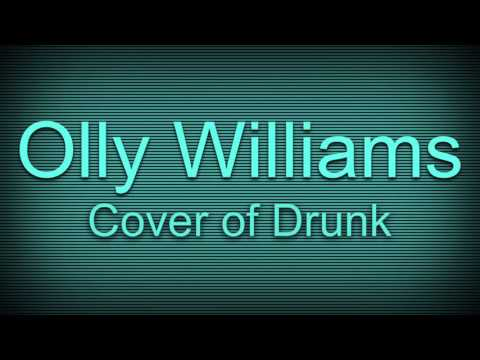 """Drunk"" Ed Sheeran cover by Olly Williams"