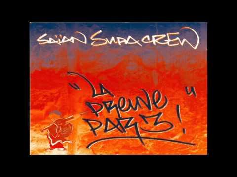 Saian Supa Crew   La Preuve Par Trois Single 2000