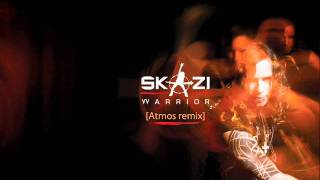 Skazi Warrior [Atmos remix]