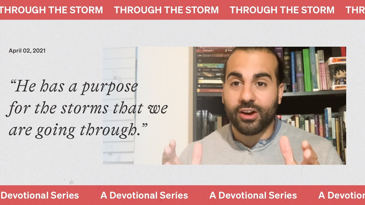 A devotional: 'Through the storm' w/ Angel Terrero