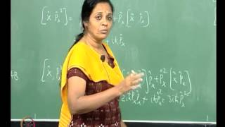Mod-01 Lec-06 Postulates of Quantum Mechanics - II