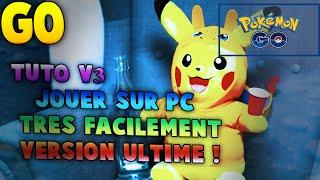 Tuto #4.2 Pokemon GO SUR PC INSTALLATION SUPER FACILE ! DERNIERE VERSION
