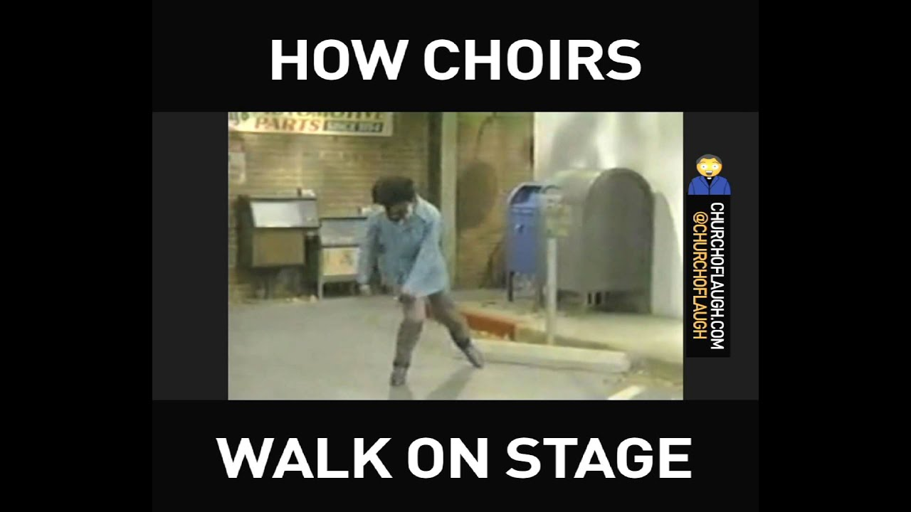How Choirs Walk On Stage
