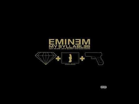 My Syllables Eminem Feat Dr Dre JayZ 50 Cent Stat Gud Cashes EXPLICIT
