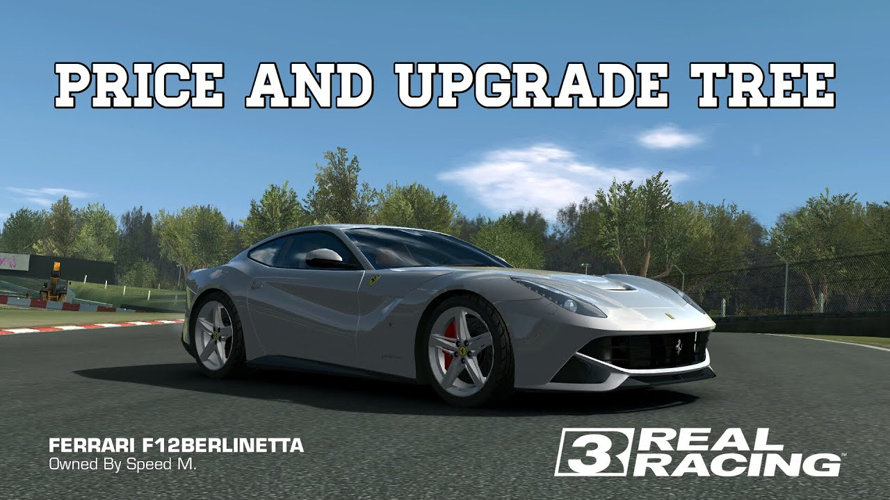 Real Racing 3 Ferrari F12berlinetta Price And Upgrades Rr3 Youtube