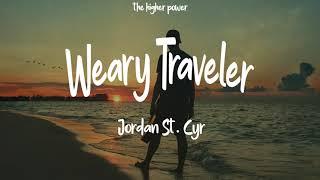 Download Jordan St. Cyr - Weary Traveler (Lyrics)