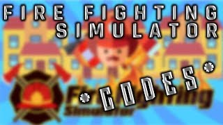 🚒Fire Fighting Simulator | NEW WORKING CODES | ROBLOX 2018🚒
