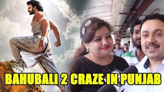 Bahubali 2 Craze in Punjab (Public Review)