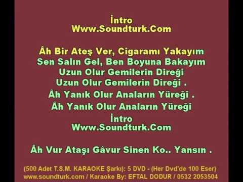 500 - T.S.M KARAOKE - Ah Bir Ateş Ver - Meyhane Şarkıları