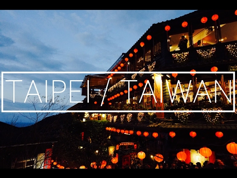 TAIPEI / TAIWAN TRAVEL