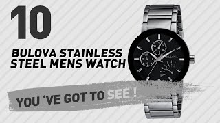 Top 10 Bulova Stainless Steel Mens Watch // New & Popular 2017