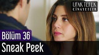 Ufak Tefek Cinayetler 36. Bölüm - Sneak Peek