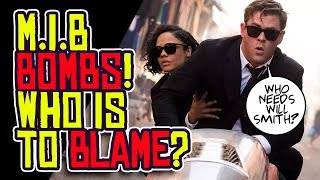 MEN IN BLACK International BOMBS! Who is to BLAME?